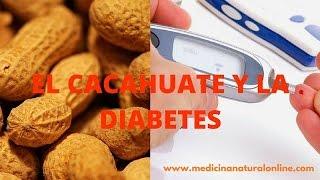 El cacahuate y la diabetes - previene y baja la glucosa http://lasplantascurativas.com http://medicinanaturalonline.com El...