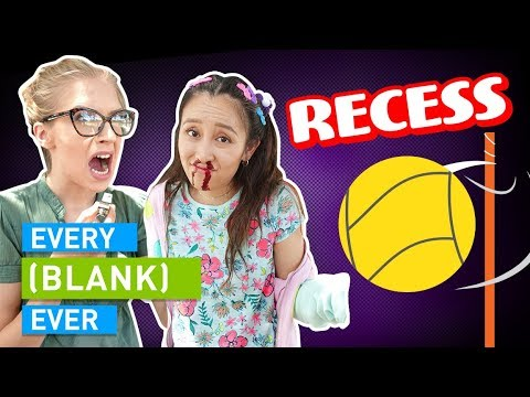 EVERY RECESS EVER