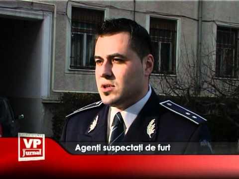 Agenţi suspectaţi de furt