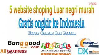 Nonton 5 Website Online Shoping Luar Negri Paling Murah Gratis Ongkir Ke Indonesia     Recomended   Film Subtitle Indonesia Streaming Movie Download