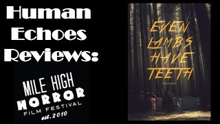 Nonton Mile High Horror Film Festival 2015 Review  Even Lambs Have Teeth Film Subtitle Indonesia Streaming Movie Download
