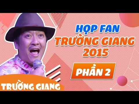 Fans Party HCM 2015 - Danh Hài Trường Giang [phần 2]