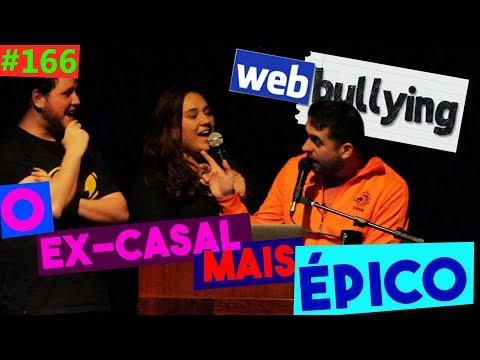 WEBBULLYING #166 - O CASAL DE EX MAIS ÉPICO DO WEBBULLYING! (Águas Claras, DF)