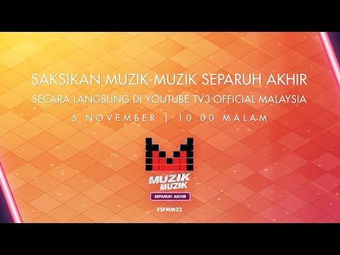 LIVE Separuh Akhir Muzik Muzik 32 (Mingg ...