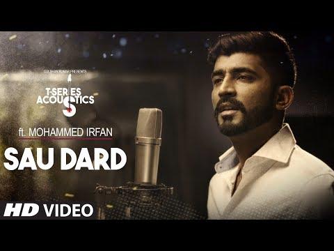 Sau Dard Song | T-Series Acoustics | Mohammed Irfan | Hindi Love Song