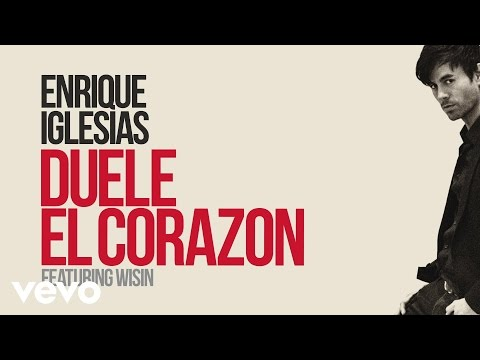 Duele El Corazon Lyric Video [Feat. Wisin]