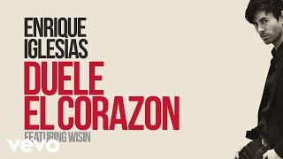 Enrique Iglesias Ft. Wisin Duele El Corazon (Lyric Video) pop music videos 2016