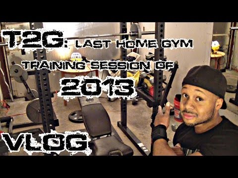 T2G: Last Home Gym Training Session Of 2013 VLOG