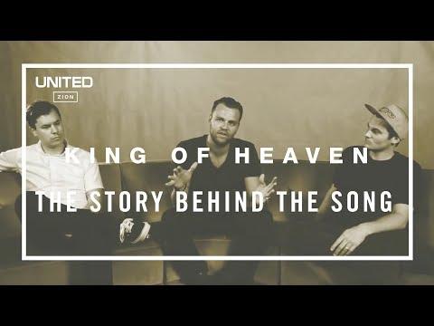 King of Heaven Song Story - Hillsong UNITED