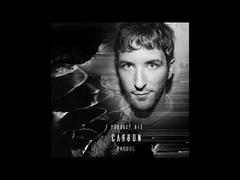 CARBON (LIVE) // PHOBOS PODCAST 013