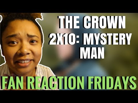 "The Crown Season 2 Episode 10: ""Mystery Man"" Reaction & Review 