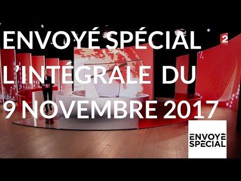 Envoyé spécial. L'intégrale du 9 novembre 2017 (France 2)