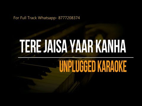 Video Tere Jaisa Yaar Kanha | Unplugged Karaoke download in MP3, 3GP, MP4, WEBM, AVI, FLV January 2017