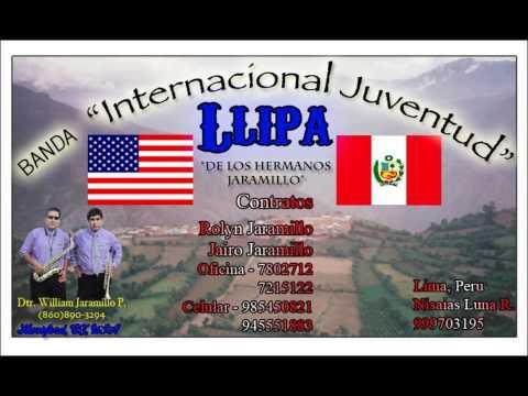 BANDA INTERNACIONAL JUVENTUD LLIPA / Mala Eres (HUAYNO) Primicia 2012
