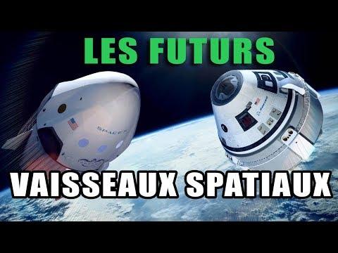 SpaceX / Boeing : Les FUTURS VAISSEAUX SPATIAUX - LDDE_A héten feltöltött legjobb űrhajó videók