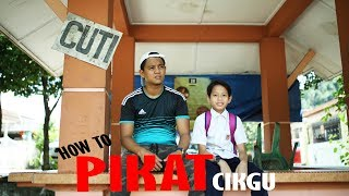 Video HOW TO PIKAT CIKGU - zukie  oyot  irakaza MP3, 3GP, MP4, WEBM, AVI, FLV Mei 2019