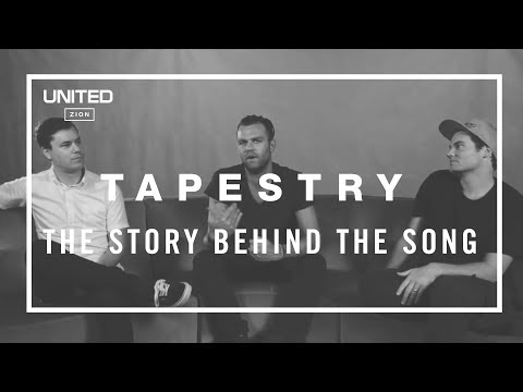 Tapestry Song Story - Hillsong UNITED