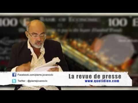 Pierre Jovanovic - Dans cette revue de presse