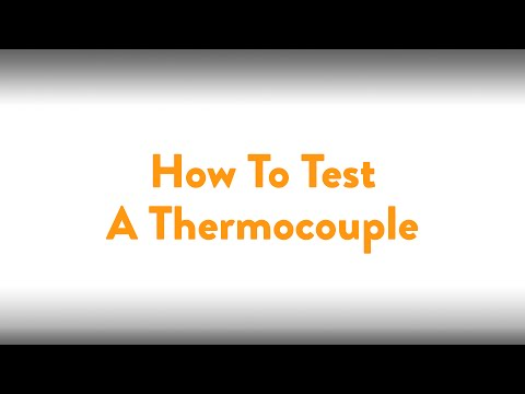 Fireplace How To: Testing A Thermocouple