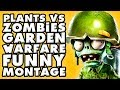 Plants vs. Zombies: Garden Warfare Funny Montage #2!