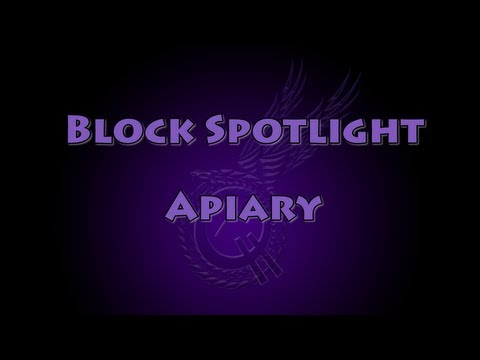 Block Spotlight – Apiary revisited