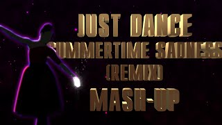 Just Dance | Summertime Sadness by Lana Del Rey (Cedric Gervais Remix) | Fanmade Mash-Up