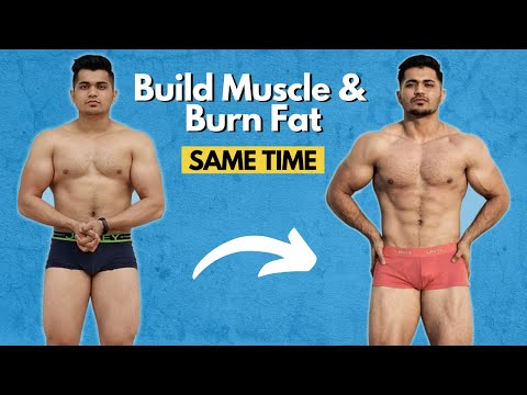 How to Build Muscle and Lose Fat (Body Recomposition)