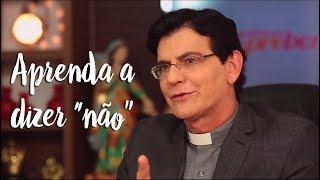 Padre Reginaldo Manzotti: Aprenda a dizer