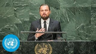 United Nations - Statement by Mr. Leonardo DiCaprio, UN Messenger of Peace with a special focus on climate change, at the opening of the Climate Summit ...