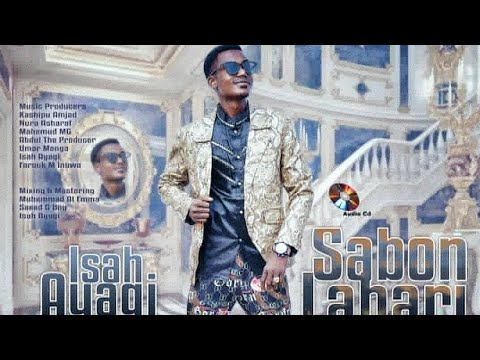 Isah Ayagi - Halimatu Sadiya Ft. Kb International (latest Hausa Music 2019)