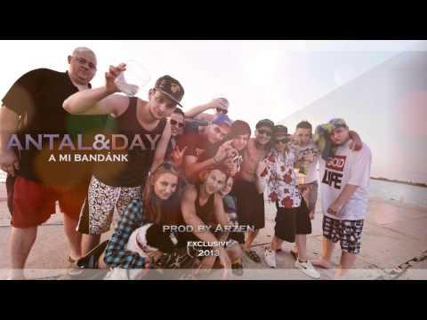 Antal & Day - A mi bandánk feat. Vétkesh,Szokratesz,Éli,Mima,Fid