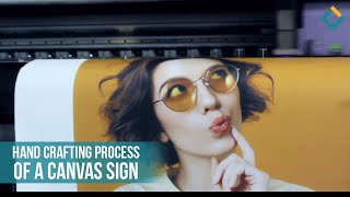 The Printing and Installation Process of a Decorative Canvas Sign