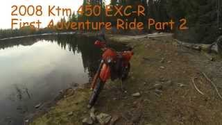 10. 2008 KTM 450 EXC R FIRST ADVENTURE RIDE Part 3