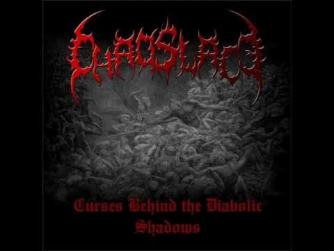 CHAOSLACE - CURSES BEHIND THE DIABOLIC SHADOWS