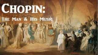 Chopin: The Man & His Music - FULL Audio Book by James Huneker - Classical Music History