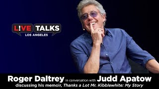 Video Roger Daltrey in conversation with Judd Apatow at Live Talks Los Angels MP3, 3GP, MP4, WEBM, AVI, FLV November 2018