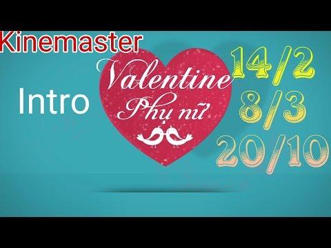 Hướng dẫn làm intro 20 - 10 hay 8 - 3 và cả valentine