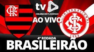 FLAMENGO 2X0 INTERNACIONAL   4° RODADA BRASILEIRÃO 2018 AO VIVO   MARACANÃ