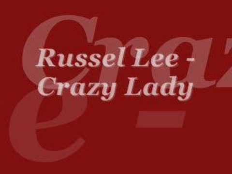 Russel Lee- Crazy Lady