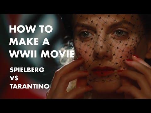 How to Make a WWII Movie: Spielberg vs Tarantino