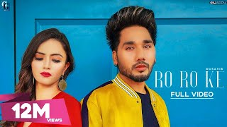 Ro Ro Ke : MUSAHIB (Official Video) Latest Punjabi Songs | Satti Dhillon | GK.DIGITAL | Geet MP3