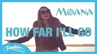 Auli'i Cravalho - How Far I'll Go - Disney's Moana - Cover by 13 y/o Sapphire Video