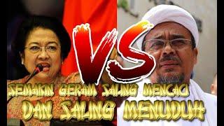 Video HEBOH HABIB RIZIEQ SIHAB VS Megawati Mencaci Dengan Semua Ceramah Habib Rizieq MP3, 3GP, MP4, WEBM, AVI, FLV April 2019