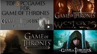 Top 5 PC Games for Game Of Thrones (Greek)5. Game Of Thrones Genesis -- http://bit.ly/1U3aY5Q4. Game Of Thrones (RPG) -- http://bit.ly/22AUVxz3a. Crusader Kings 2 -- http://bit.ly/1T4FsTM3b. Crusader Kings 2: A Game of Thrones (CK2:AGOT) mod -- http://bit.ly/1XIQ9dL2a. Medieval II: Total War  Collection -- http://bit.ly/1S2aqHn2b. Medieval II: Total War Westeros Total War (All Mods) -- http://bit.ly/22AVUOj1. Game of Thrones - A Telltale Games Series -- http://bit.ly/21EsDzMΔημιουργία intro: http://silentvelcro.tv/Intro Music: https://www.youtube.com/watch?v=tRJs3...Site: http://www.gameofthrones-grfans.com/Facebook: http://on.fb.me/1RPDdyHTwitter: https://twitter.com/#!/GameOfThronesGrGoogle plus: https://plus.google.com/b/11539681737...Map: http://www.gotgrmap.com/Instagram: https://instagram.com/gotgrfans/My Lefkada Video Gallery: http://video.mylefkada.gr/category/ga...Youtube 1st Channel: http://bit.ly/1Sei5VxGoT T-Shirts : http://bit.ly/1pOLP1DAPPS:GotGRFans Android app -- http://bit.ly/1Tf6bNAGotGRFans iOS app -- http://apple.co/1ZHcsClBackground Music: https://www.youtube.com/watch?v=JRtmC...Music at the end : Momentum by Zplit https://soundcloud.com/zplitCreative Commons — Attribution 3.0 Unported— CC BY 3.0 http://creativecommons.org/licenses/b...Music provided by Audio Library https://youtu.be/xGnJwZVRFGo