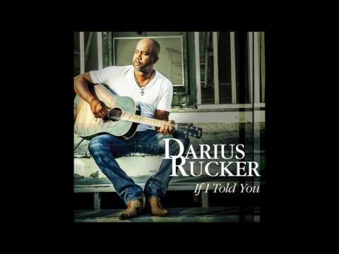 If I Told You - Darius Rucker  (Audio)