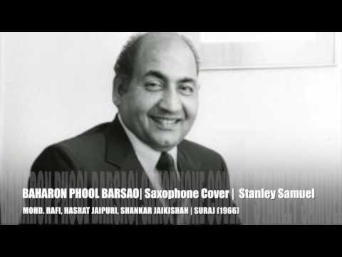 Video Baharon Phool Barsao | Mohd. Rafi | Best Of Bollywood Sax Covers #238| Stanley Samuel | Singapore download in MP3, 3GP, MP4, WEBM, AVI, FLV January 2017