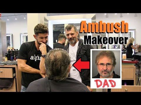 AMBUSH Makeover On My Dad | AMAZING Transformation (You'll Be SHOCKED!)