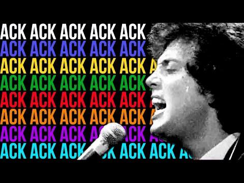 ACK ACK ACK ACK (Movin' Out w/ lots more Acks - Billy Joel)