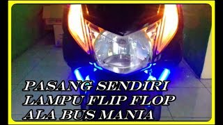 Video Pasang Sendiri Lampu Flip Flop Buat Touring MP3, 3GP, MP4, WEBM, AVI, FLV Juli 2018