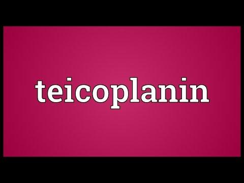 Teicoplanin Meaning